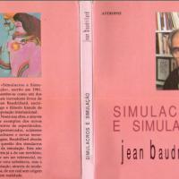 SIMULACROS E SIMULAÇÃO - BAUDRILLARD (RELEMBRANDO GLÓRIA KREINZ QUE ESTUDOU COM ELE NA FRANÇA)