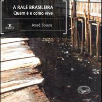 A RALÉ BRASILEIRA - LIVRO DE JESSÉ SOUZA